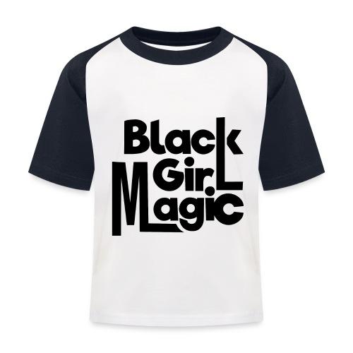 Black Girl Magic 2 Black Text - Kids' Baseball T-Shirt