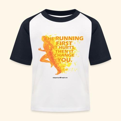 Motivo _ The Running First it Hurts - Maglietta da baseball per bambini