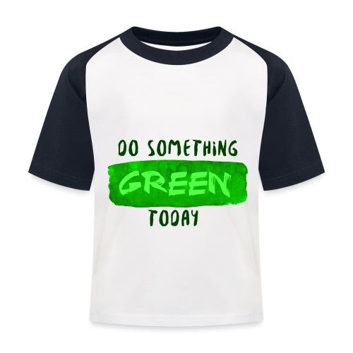 So Something Green Today - T-shirt baseball Enfant