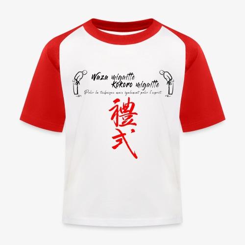 'Waza migaitte, Kokoro migaitte'' - T-shirt baseball Enfant