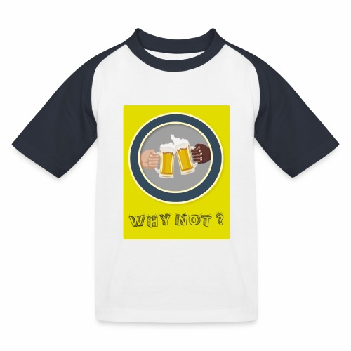 WHY NOT ? (WN) - T-shirt baseball Enfant