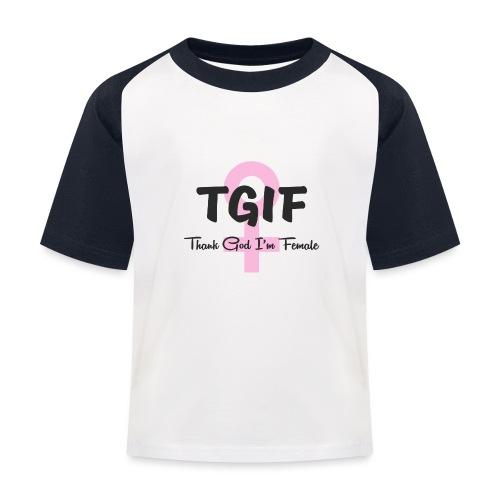 TGIF - dzięki Bogu, jestem kobietą - Koszulka bejsbolowa dziecięca