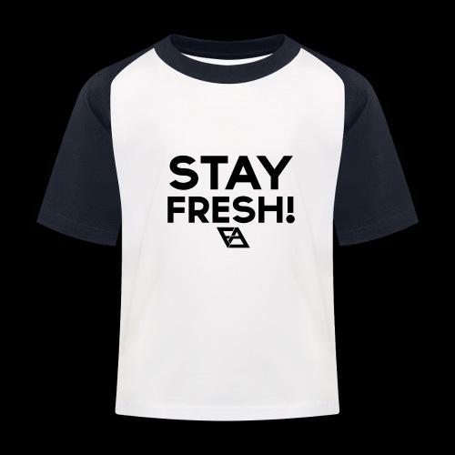 STAY FRESH! T-paita - Lasten pesäpallo  -t-paita