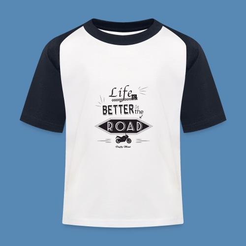 Moto - Life is better on the road - T-shirt baseball Enfant