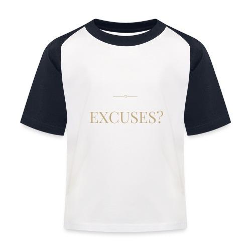 EXCUSES? Motivational T Shirt - Kids' Baseball T-Shirt