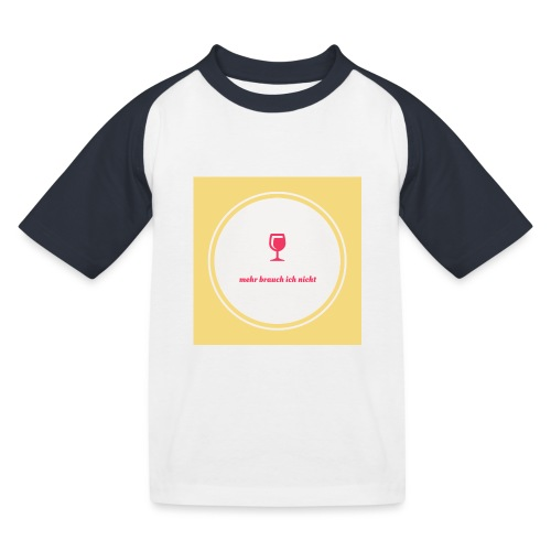 mehr brauch ich nicht - Kinder Baseball T-Shirt