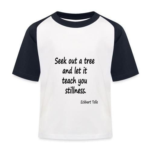 Tree for Stillness - Kids' Baseball T-Shirt