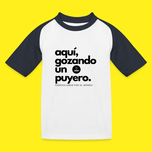 aqui gozando un puyero - Camiseta béisbol niño