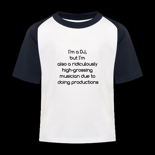 IM A DJ! - Kinderen baseball T-shirt