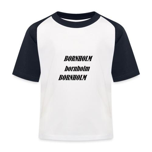 Bornholm Bornholm Bornholm - Baseball T-shirt til børn