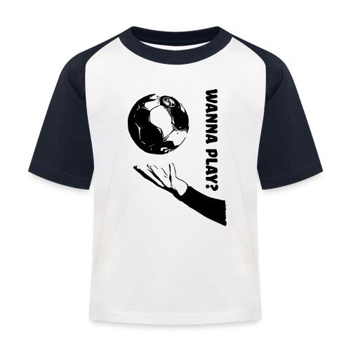 Wanna Play Handball - Baseball T-shirt til børn