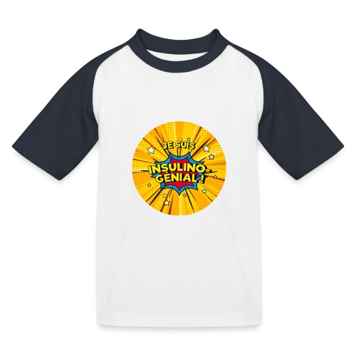 Insulino-génial ! - T-shirt baseball Enfant