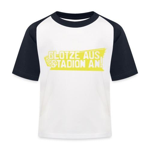 GLOTZE AUS, STADION AN! - Kinder Baseball T-Shirt