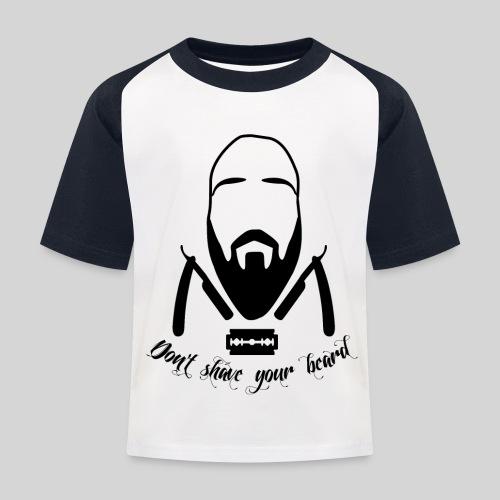 Don't shave your beard - Lasten pesäpallo  -t-paita