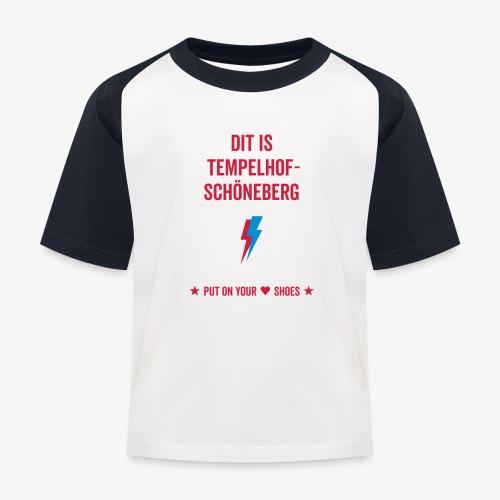 Dit is Tempelhof-Schöneberg - Kinder Baseball T-Shirt