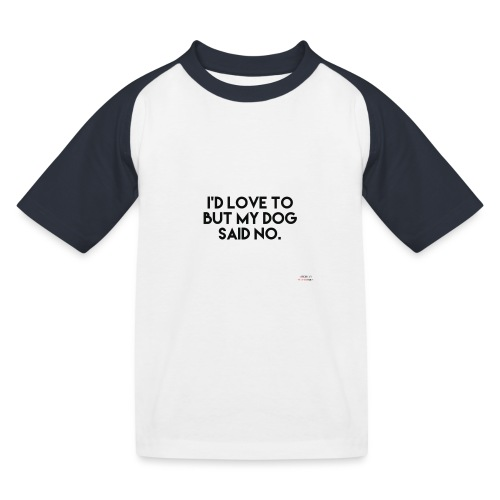 Big Boss said no - Kids' Baseball T-Shirt