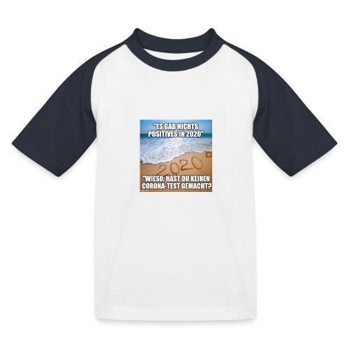 nichts Positives in 2020 - kein Corona-Test? - Kinder Baseball T-Shirt