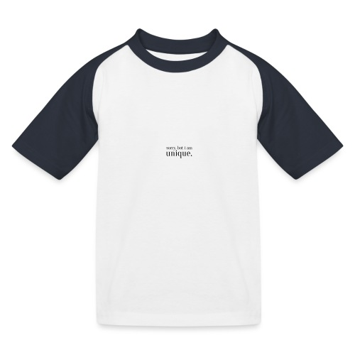 sorry but i am unique Geschenk Idee Simple - Kinder Baseball T-Shirt
