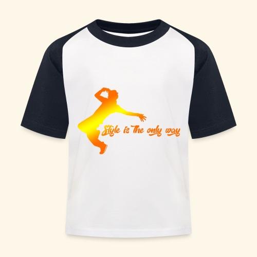 Style is the only way - Maglietta da baseball per bambini