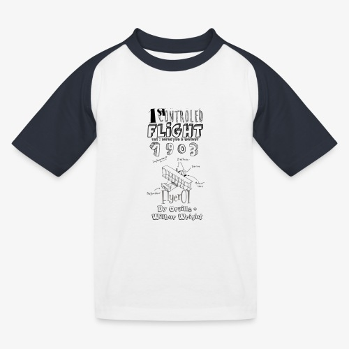1stcontroled flight - T-shirt baseball Enfant