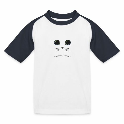 comment chat va ? - T-shirt baseball Enfant