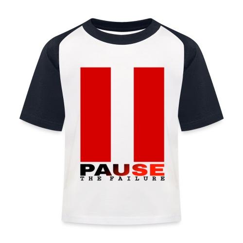 PAUSE THE FAILURE - T-shirt baseball Enfant