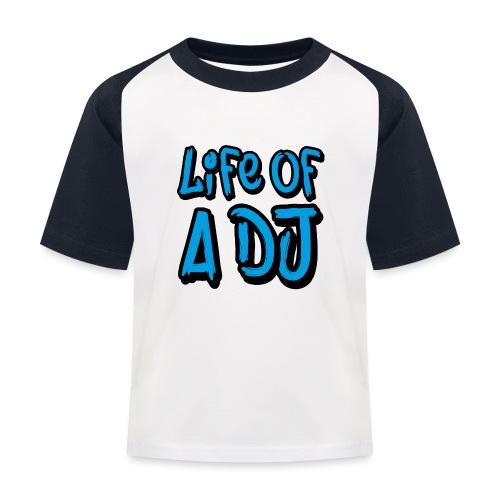Life of a DJ- Blue - Kids' Baseball T-Shirt