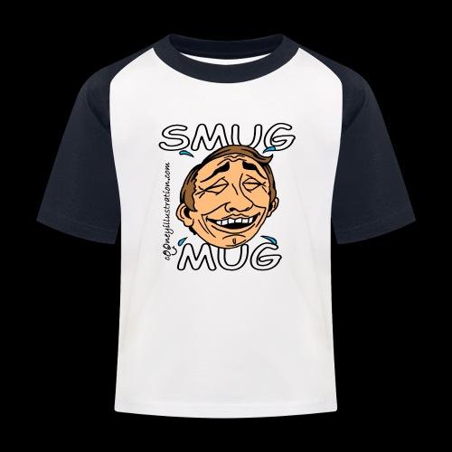 Smug Mug! - Kids' Baseball T-Shirt