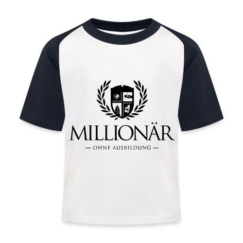 Millionär ohne Ausbildung Shirt - Kinder Baseball T-Shirt