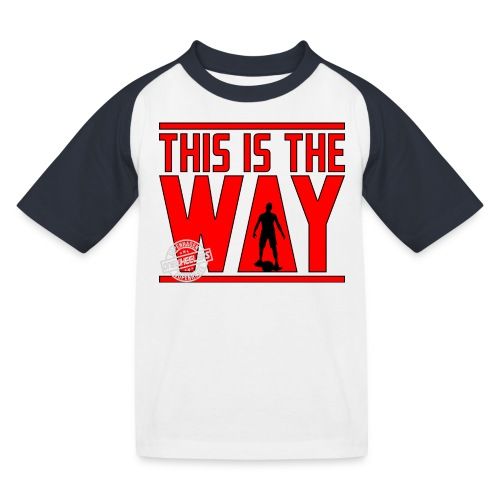 This Is The Way I Have Spoken (Dual Print) - Baseball T-shirt til børn