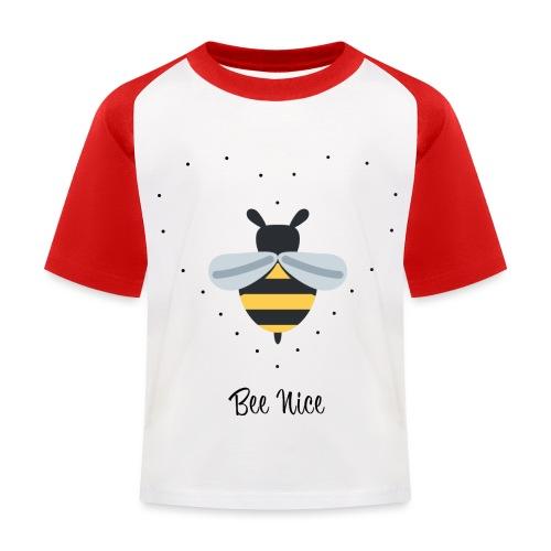 Bee Nice - Save the bees! - Kinder Baseball T-Shirt