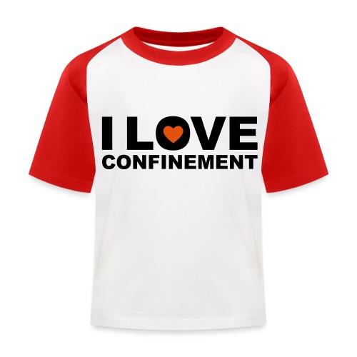 j aime le confinement - T-shirt baseball Enfant