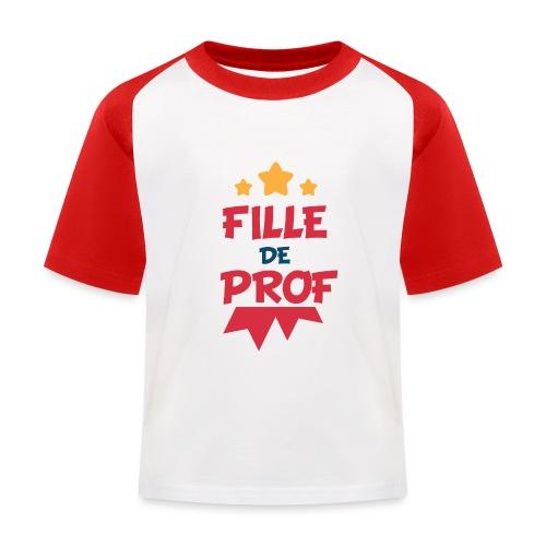 Fille de prof - T-shirt baseball Enfant