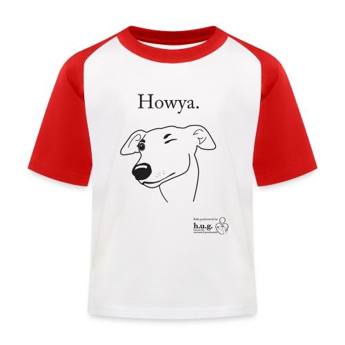 Howya Greyhound in black - Kids' Baseball T-Shirt