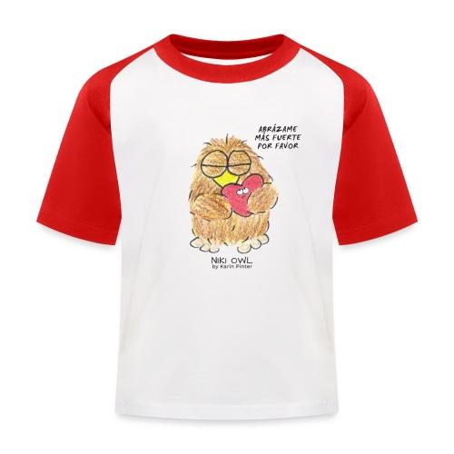 Niki Owl Abrázame Más Fuerte Por Favor - Kids' Baseball T-Shirt