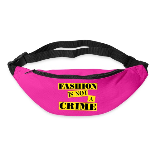 FASHION IS NOT A CRIME - Bum bag