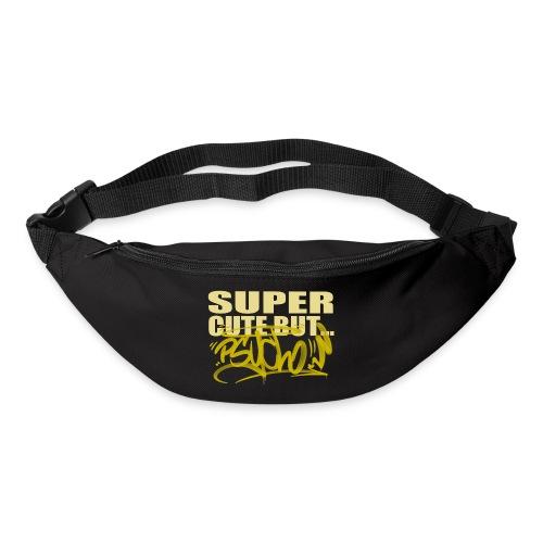 √ Super cute but psycho - Bæltetaske