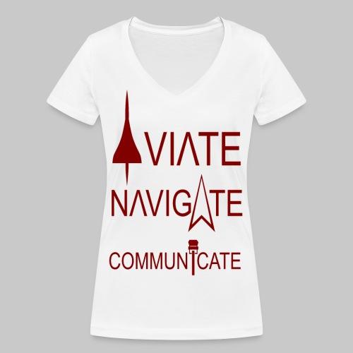 AVIATE - NAVIGATE - COMMUNICATE - Frauen Bio-T-Shirt mit V-Ausschnitt von Stanley & Stella