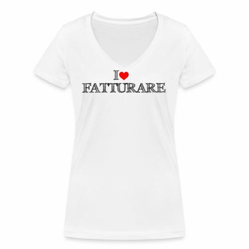 I love FATTURARE - T-shirt ecologica da donna con scollo a V di Stanley & Stella