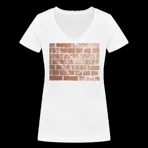 Just do what makes you happy - Frauen Bio-T-Shirt mit V-Ausschnitt von Stanley & Stella