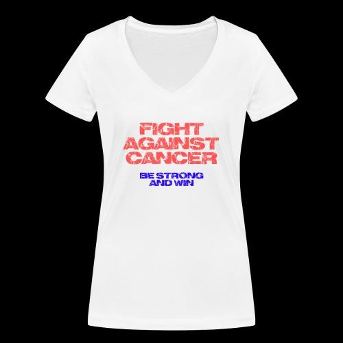 Fight against cancer - Frauen Bio-T-Shirt mit V-Ausschnitt von Stanley & Stella