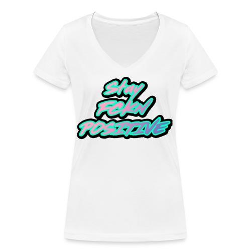 Stay FCKN Positive - Pink-Türkis Sommer Shirt - Frauen Bio-T-Shirt mit V-Ausschnitt von Stanley & Stella