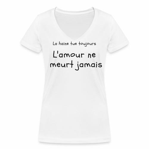 L amour ne meurt jamais - T-shirt bio col V Stanley & Stella Femme
