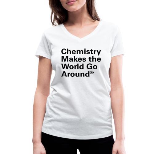 Chemistry makes the World go Around T-Shirt - Frauen Bio-T-Shirt mit V-Ausschnitt von Stanley & Stella