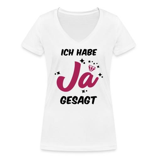 Ich habe JA gesagt - JGA T-Shirt - JGA Shirt - Frauen Bio-T-Shirt mit V-Ausschnitt von Stanley & Stella
