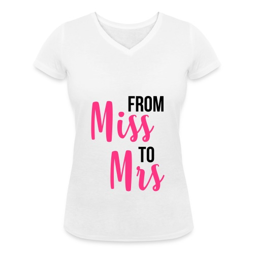 FROM miss TO mrs - Frauen Bio-T-Shirt mit V-Ausschnitt von Stanley & Stella