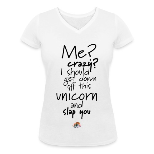 Crazy Unicorn Style (Dark) - Women's Organic V-Neck T-Shirt by Stanley & Stella