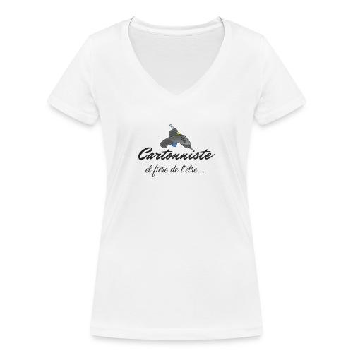 cartonniste et fière de l'être - T-shirt bio col V Stanley & Stella Femme