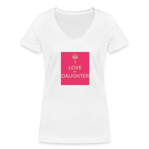 i love my daughter - Frauen Bio-T-Shirt mit V-Ausschnitt von Stanley & Stella