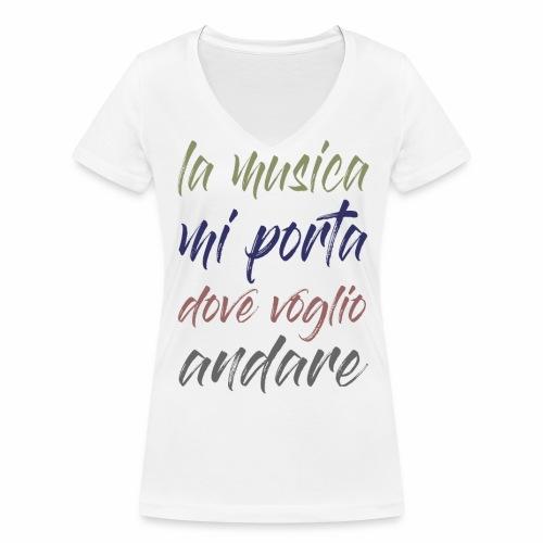 La musica mi porta dove voglio andare - T-shirt ecologica da donna con scollo a V di Stanley & Stella